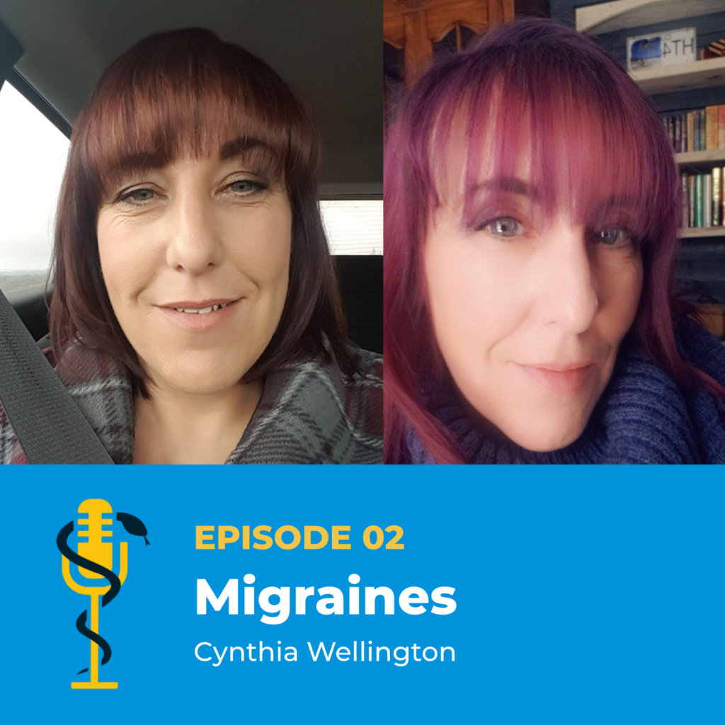 Episode Card: Ep.02: Migraines with Cynthia Wellington