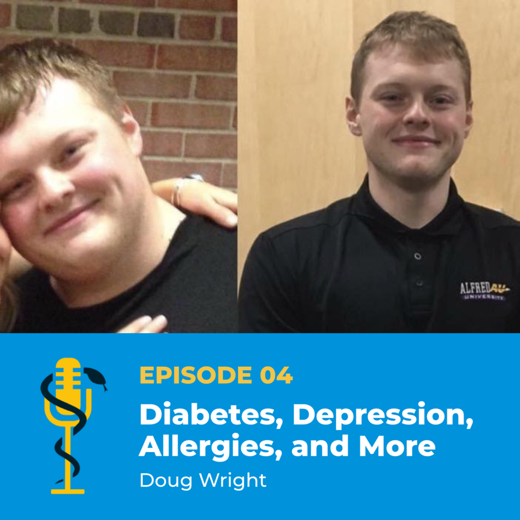 Episode Card: Ep.04: Diabetes, Depression, Allergies, and More with Doug Wright