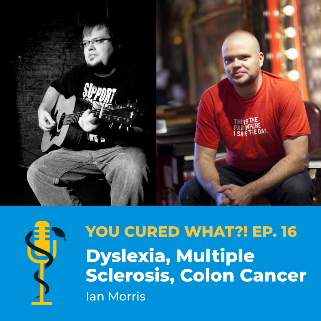 Episode Card: Ep.16: Dyslexia, Multiple Sclerosis, Colon Cancer with Ian Morris
