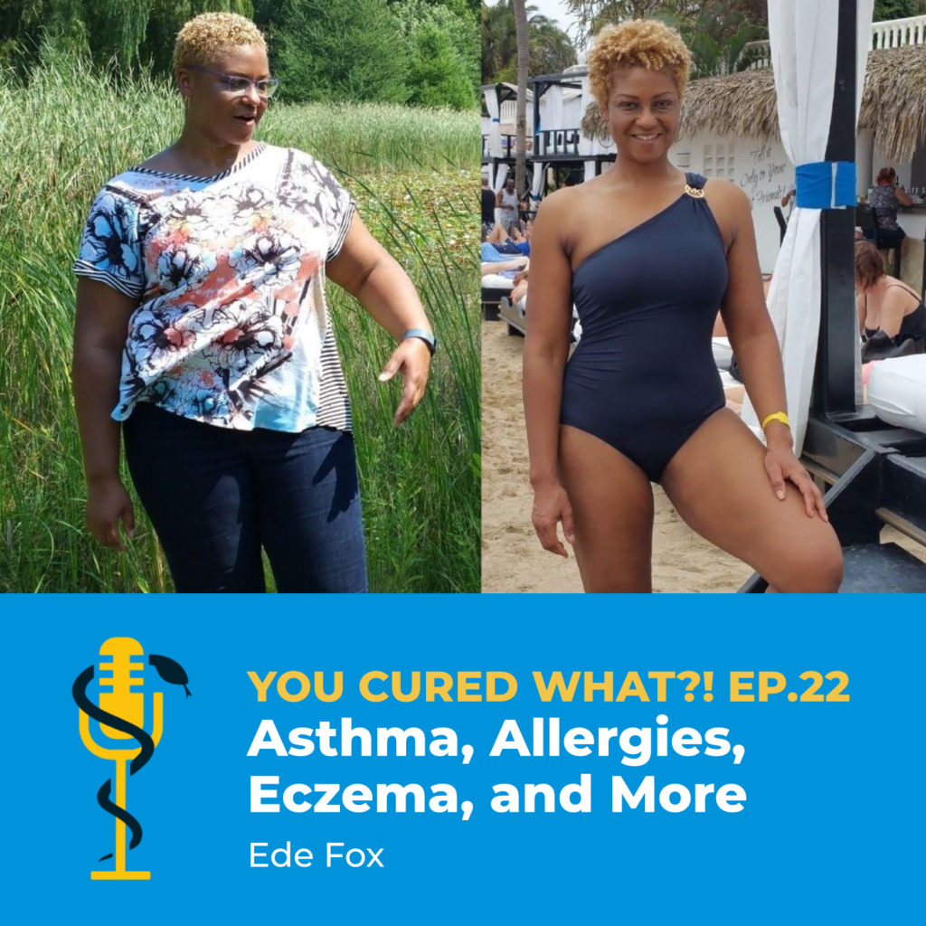 Episode Card: Ep.22: Asthma, Allergies, Eczema, and More with Ede Fox