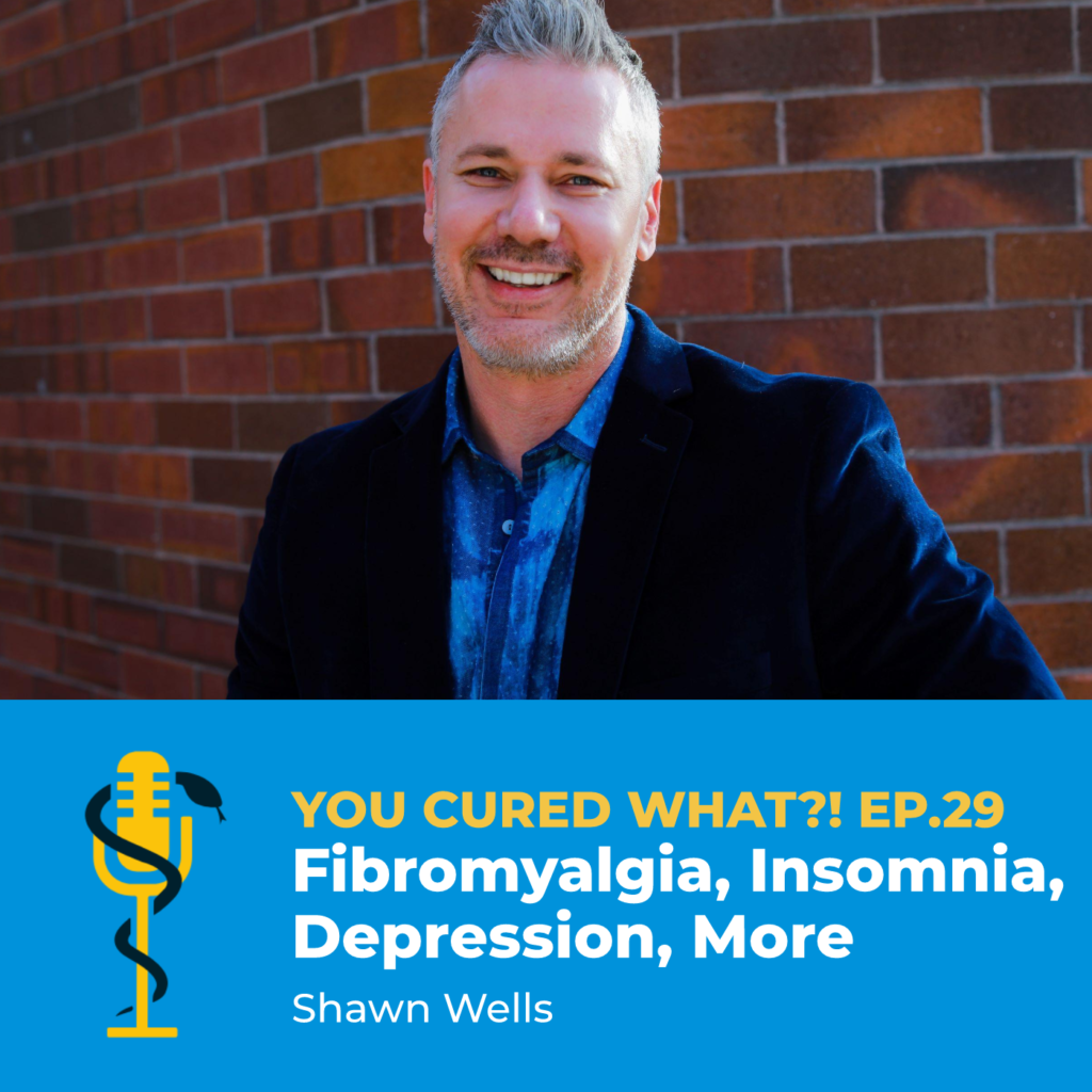 Episode Card: Ep.29: Fibromyalgia, Insomnia, Depression, More with Shawn Wells