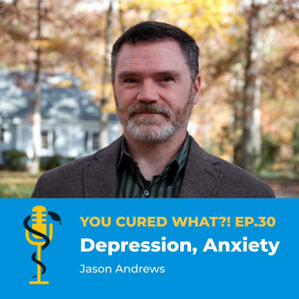 """Episode Card: Ep.30"""" Depression, Anxiety with Jason Andrews"""